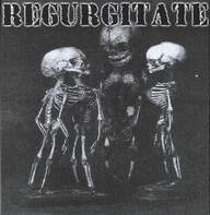Regurgitate/Filth (3): Untitled / Golden Feast
