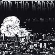 For The Worse: Non Compos Mentis Vol.1