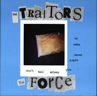 Traitors/The Force (27): Don't Fall Asleep You Might Never Wake Up
