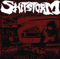 Shitstorm/The Gentle Art Of Chokin': Hang It Up / Untitled