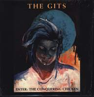 The Gits (2): Enter: The Conquering Chicken
