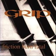 Grip (8): Friction Burn Fatal