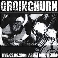 Groinchurn/Intestinal Infection: Live: 03.09.2001: Arena Bar, Vienna / Untitled