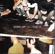 Guns Up!: All This Is
