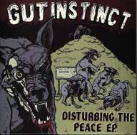 Gut Instinct: Disturbing The Peace