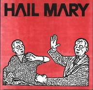 The Red Scare/Hail Mary: Hail Mary / The Red Scare