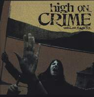 High On Crime: Until No Flags Fly