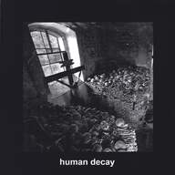 Human Decay (4): s/t