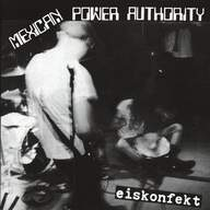 Insult To Injury (3)/Mexican Power Authority: Untitled / Eiskonfekt