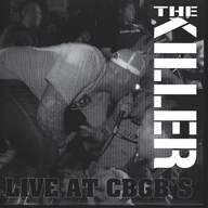 The Killer (4)/Plan Of Attack: Live At CBGB's