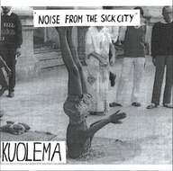 Kuolema: Noise From The Sick City