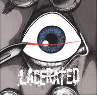 Lacerated: Lacerated