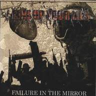 Line Up Your Lies: Failure In The Mirror