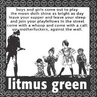 Litmus Green: Mother-Fuckin' Messiah