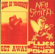 Look At Tomorrow/Neil Smith (7): Get Away / Pluck The Power
