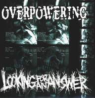 Looking For an Answer / Overpowering: Looking For An Answer / Overpowering