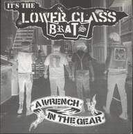 Lower Class Brats: A Wrench In The Gear