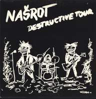 Nasrot: Destructive Tour