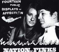 Nation Of Finks: Fourteen Public Displays Of Affection