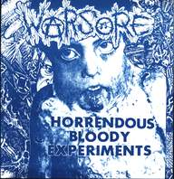 Warsore/Nee!: Horrendous Bloody Experiments / Untitled