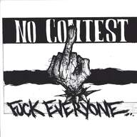 No Contest: Fuck Everyone