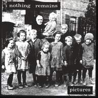 Nothing Remains (2): Pictures