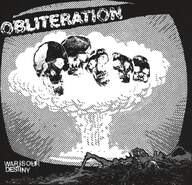 Obliteration (3): War Is Our Destiny