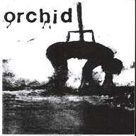 Orchid (3)/Pig Destroyer: Orchid / Pig Destroyer