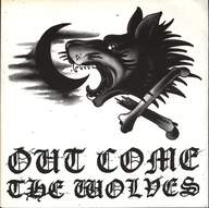 Out Come The Wolves: Out Come The Wolves