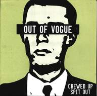Out Of Vogue: Chewed Up Spit Out