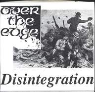 Over The Edge (2): Disintegration