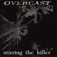 Overcast (3): Stirring The Killer