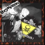 Oxymoron: Beware, Poisonous!