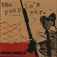 The People's War: Making Enemies Ep
