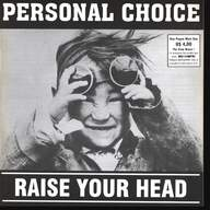 Personal Choice: Raise Your Head