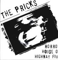 The Pricks (2): Horror House On Highway Five