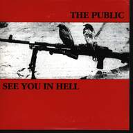 The Public (2)/See You In Hell: The Public / See You In Hell