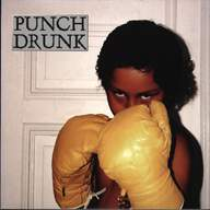 Punch Drunk (3): Punch Drunk
