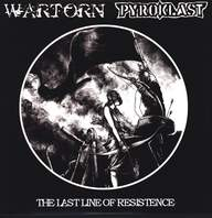 Wartorn/Pyroklast: The Last Line Of Resistence