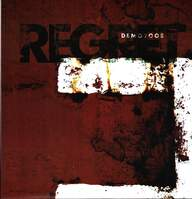 Regret: Demo 2005
