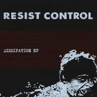 Resist Control (2): Dissipation EP