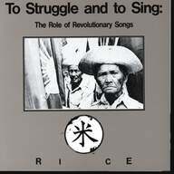 Rice (4): To Struggle And To Sing: The Role Of Revolutionary Songs