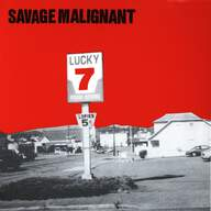 Savage Malignant: Lucky 7