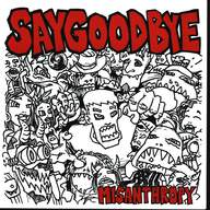 Say Goodbye: Misanthropy