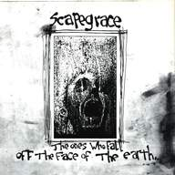 Scapegrace: The Ones Who Fall Of The Face Of The Earth