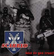 Scarred (2): Who Do You Trust?