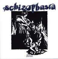 Schizophasia: 3000