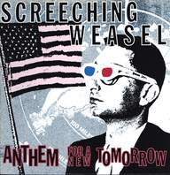 Screeching Weasel: Anthem For A New Tomorrow