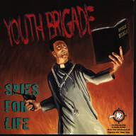 Youth Brigade/Screw 32: Spies For Life / Blind Spot