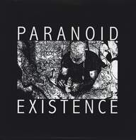 Shitstorm: Paranoid Existence